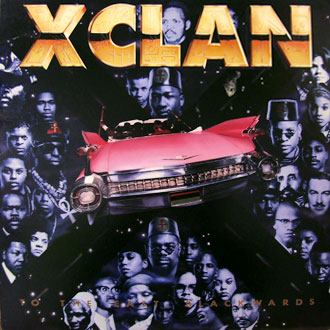 X-Clan - To The East, Blackward (1990)