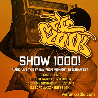 WEFUNK Show 1000 - July 19!